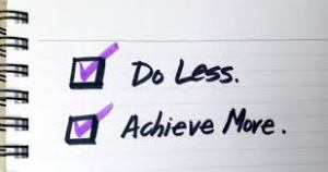 Do Less Achieve More
